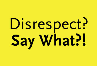 How Do You Cope In A Business World Where Respect Is Optional?