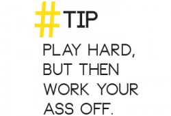 Ra'Co Tip: Play Hard, Then Work